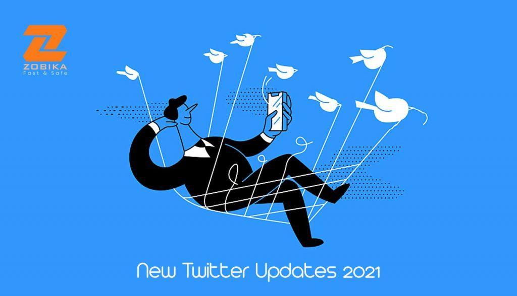 new twitter updates 2021